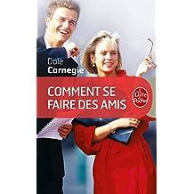 Comment se faire des amis (Vie Pratique t. 508) (French Edition)