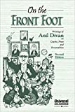 On the Front Foot - Writings of Anil Divan on Courts, Press and Personalities