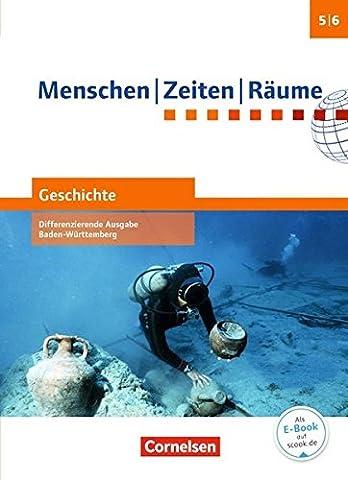 Menschen Zeiten Räume - Geschichte Differenzierende Ausgabe Baden-Württemberg: Band 1: 5./6. Schuljahr - Schülerbuch mit Online-Angebot