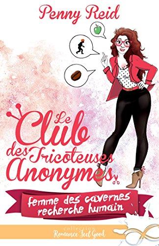 Couverture du livre Femme des cavernes recherche Humain: Le club des tricoteuses anonymes, T1