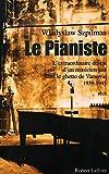 Le pianiste / Szpilman, Wladyslaw / Réf - 22600 - Robert Laffont - 01/01/2001