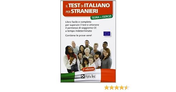 Amazon.it: Il test di italiano per stranieri. Libro facile e ...