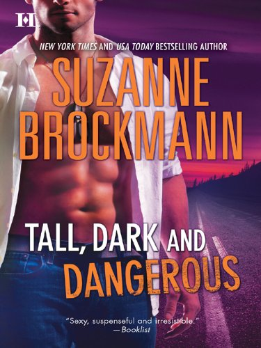 Tall, Dark and Dangerous: An Anthology (Tall, Dark and Dangerous Box-Set Book 1) (English Edition)