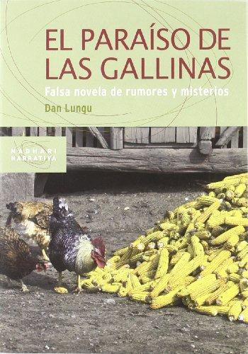 El paraíso de las gallinas: falsa novela de rumores y misterios Cover Image