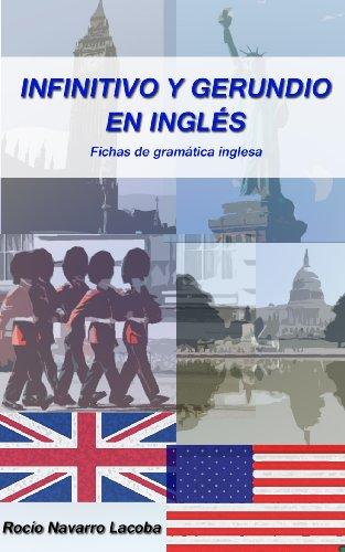 Infinitivo y gerundio en inglés (Fichas de gramática inglesa) por Rocío Navarro Lacoba