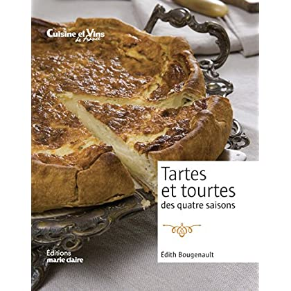 Tartes et tourtes des 4 saisons