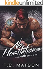 No Hesitations (The Fighter Series Book 5)