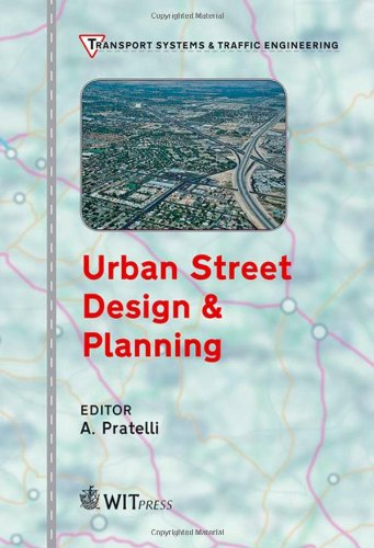 Urban Street Design & Planning: 2 (Transport Systems and Traffic Engineering)