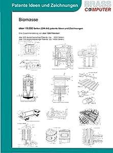 Biomasse, über 19000 Seiten (DIN A4) patente Ideen und Zeichnungen