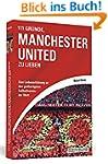 111 Gründe, Manchester United zu lieb...