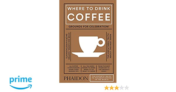 35b71df2740 Where to Drink Coffee: Amazon.co.uk: Avidan Ross, Liz Clayton: Books