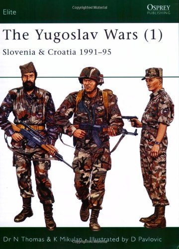 the-yugoslav-wars-1-slovenia-croatia-1991-95-elite-vol-1-by-thomas-nigel-2006-paperback
