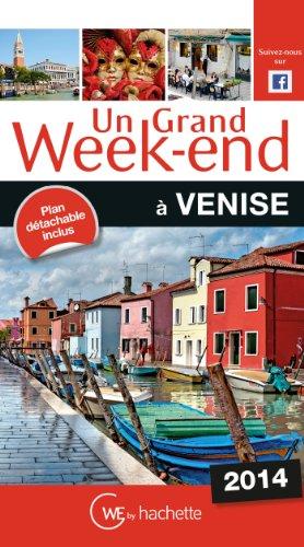 Un grand week-end à Venise
