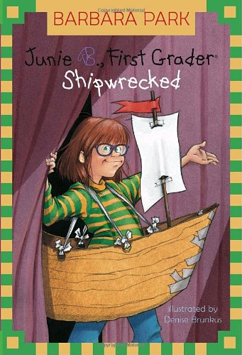 Junie B., First Grader: Shipwrecked (Junie B. Jones, No. 23)