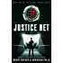 Justice Net - A Dystopian Thriller (Science Fiction, Dystopian, The Global Union Series Book 1)