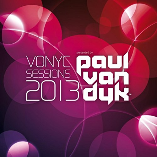 Vonyc Sessions 2013 (Presented...