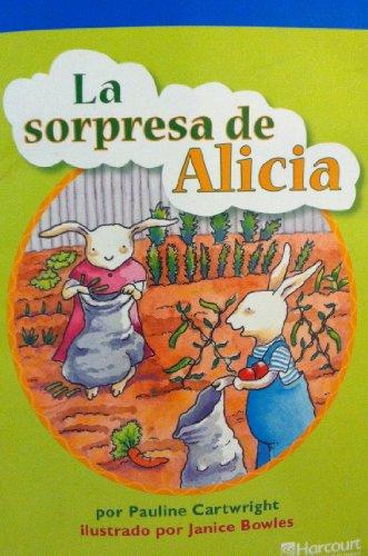 Harcourt School Publishers Villa Cuentos: On-Level Reader Grade 2 Sorpresa de Alicia (Span Rdg 08/09/10 (Wt))