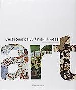 Art - L'histoire de l'art en images de Andrew Graham-Dixon