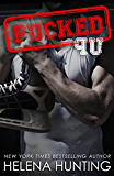 PUCKED Up (The PUCKED Series Book 2)