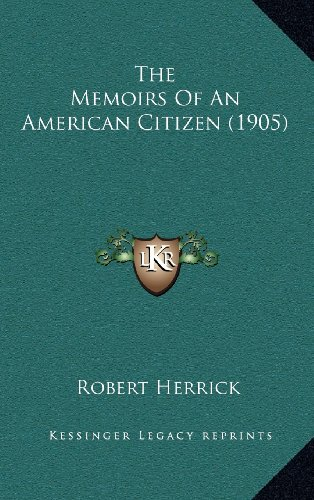 The Memoirs of an American Citizen (1905)
