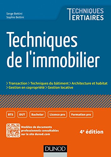 Techniques de l'immobilier - 4e éd. par Serge Bettini
