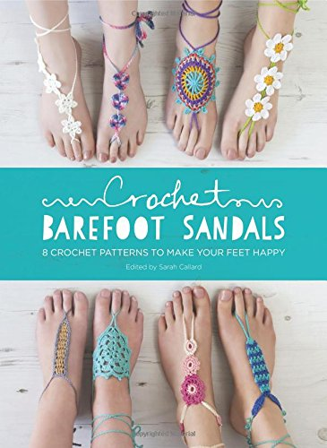 crochet-barefoot-sandals-8-crochet-patterns-to-make-your-feet-happy