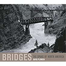 Bridges: The Spans of North America (Norton Professional Books for Architects & Designers)