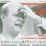Eurpean Art Ensemble: Bonhoeffer-Stationen auf dem Weg zur Freiheit (Audio CD)