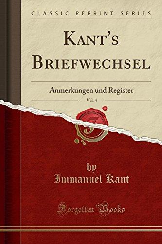 Kant's Briefwechsel, Vol. 4: Anmerkungen und Register (Classic Reprint) Local-register