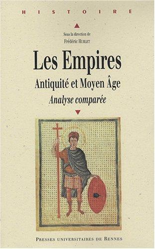 Les Empires : Antiquit et Moyen Age, Analyse compare