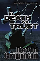 In Death We Trust (Naomi Nicholas)