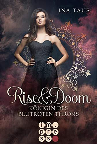 Rise & Doom 3: Königin des blutroten Throns (Mädchen, Roten Kleid)