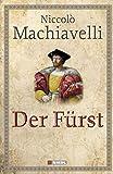 Der Fürst - Niccolo Machiavelli
