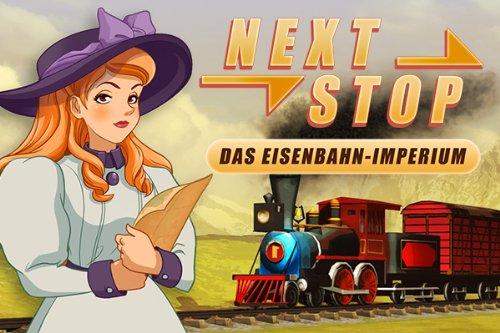 Next Stop Das EisenbahnImperium