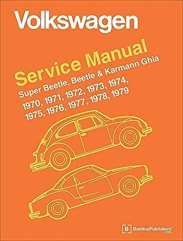 Volkswagen Super Beetle, Beetle & Karmann Ghia Official Service Manual: