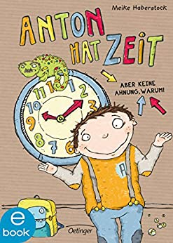 Anton Hat Zeit por Meike Haberstock epub