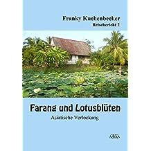 Farang und Lotusblüten (2) - Großdruck: Asiatische Verlockungen
