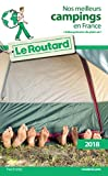 Guide du Routard nos meilleurs campings en France 2018...
