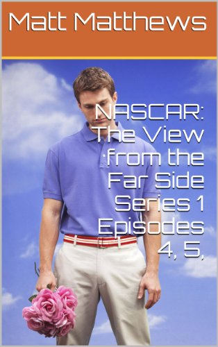 nascar-the-view-from-the-far-side-series-1-episodes-4-5-6-english-edition