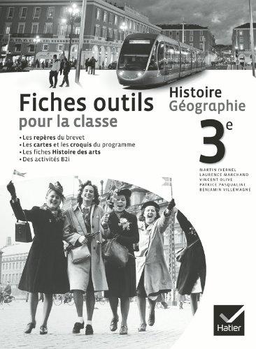 Histoire-Géographie 3e éd. 2012 - Fiches outils pour la classe