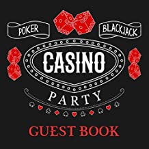 Casino Party Guest Book: Black Guest Book for Casino Party With 150 Pages, Perfect for Poker & Casino Party to Capture Messages from Guests
