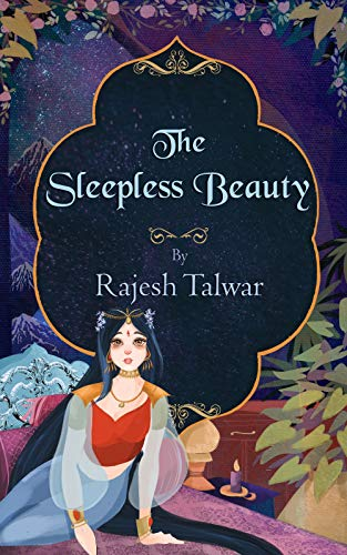 THE SLEEPLESS BEAUTY by [TALWAR, RAJESH]