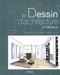 Le dessin d'architecture d'intérieur : Techniques de dessin à main levée.