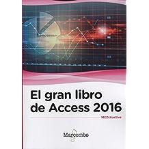 El gran libro de Access 2016