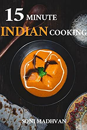 Indian cookbook15 minute indian cooking 30 best of best indian enter your mobile number or email address below and well send you a link to download the free kindle app then you can start reading kindle books on your forumfinder Images