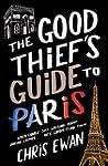 The Good Thief's Guide to Paris (Engl...
