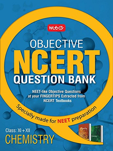 Objective NCERT Question Bank for NEET - Chemistry