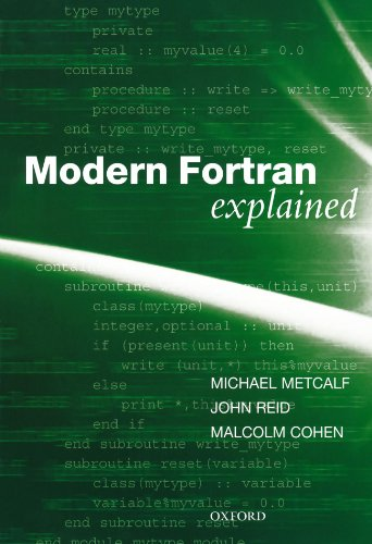 Modern Fortran Explained (Numerical Mathematics and Scientific Computation) por Michael Metcalf