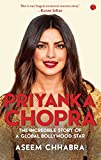 #4: Priyanka Chopra: The Incredible Story of a Global Bollywood Star