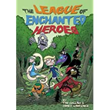 The League of Enchanted Heroes (Once Upon Another Time)